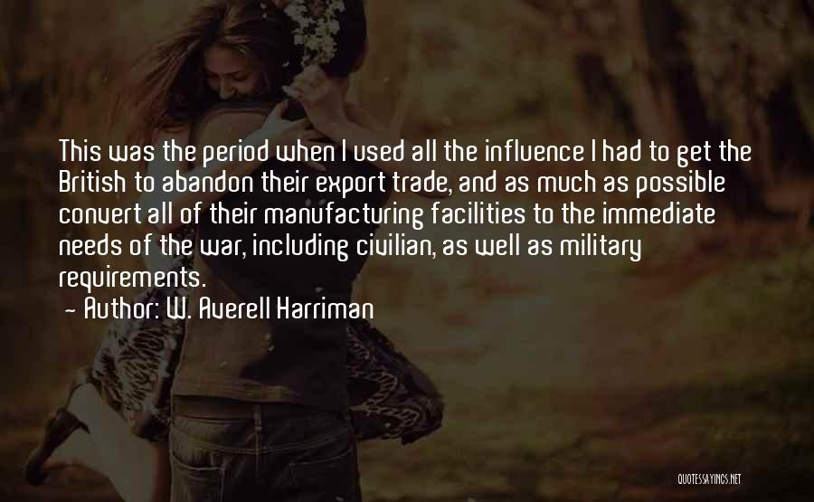 British Military Quotes By W. Averell Harriman