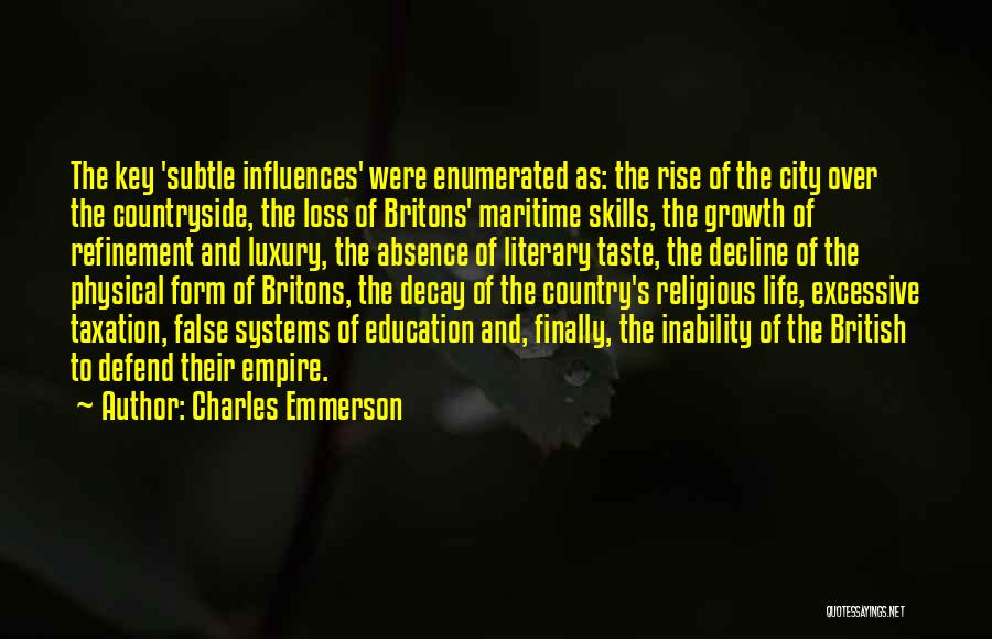 British Taxation Quotes By Charles Emmerson