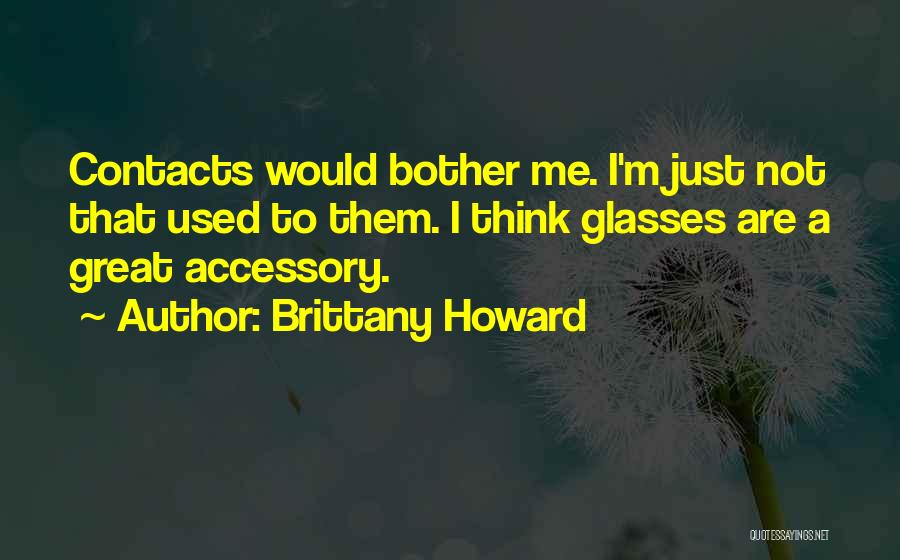 Brittany Howard Quotes 1066960