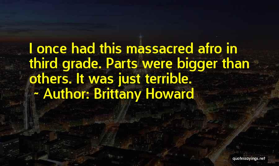 Brittany Howard Quotes 1077074
