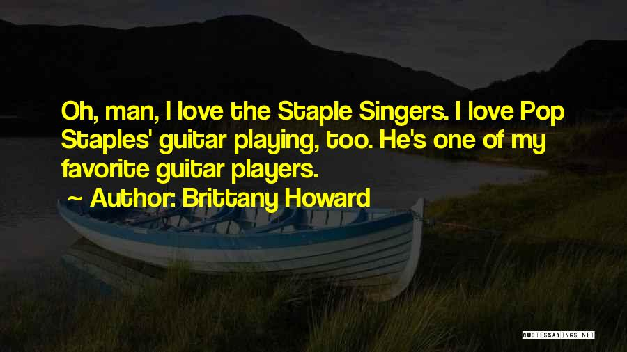 Brittany Howard Quotes 1099574