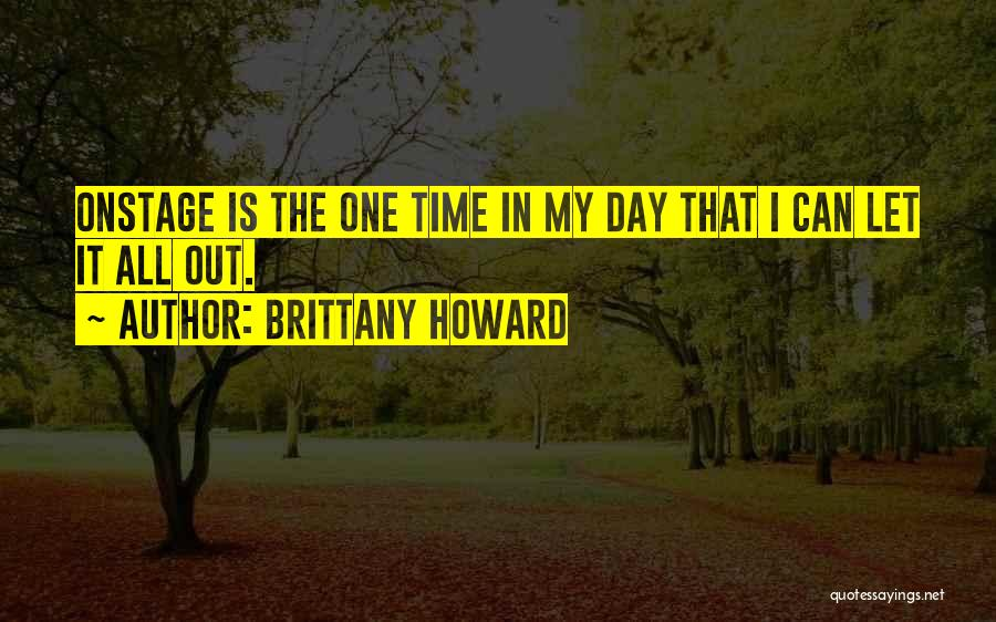 Brittany Howard Quotes 1131590