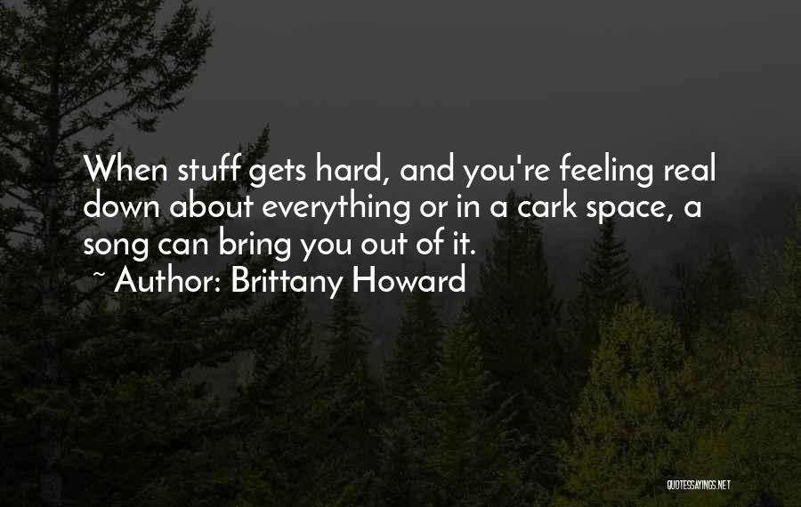 Brittany Howard Quotes 1321843