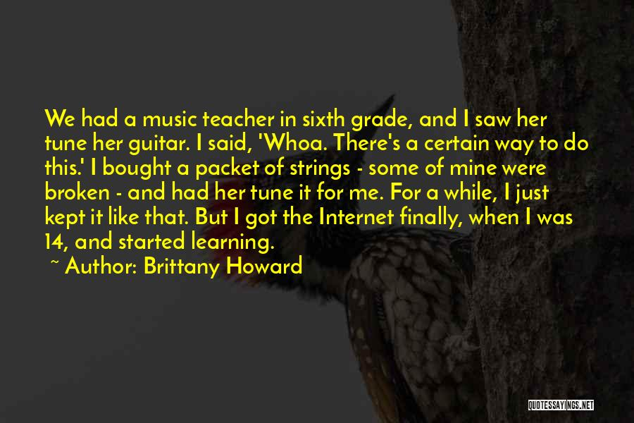 Brittany Howard Quotes 277216