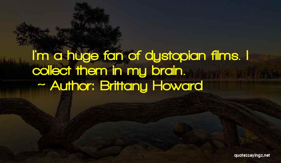 Brittany Howard Quotes 601604