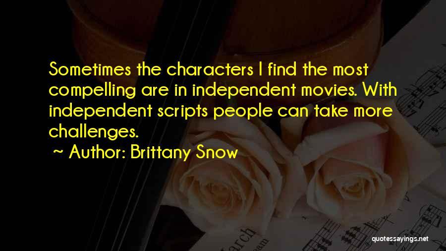 Brittany Snow Quotes 1143585