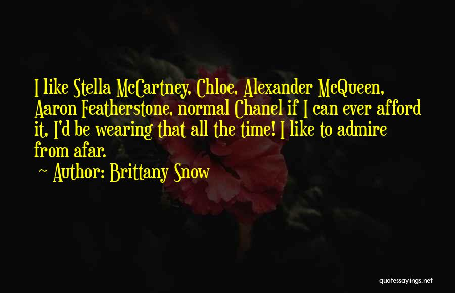 Brittany Snow Quotes 1397753
