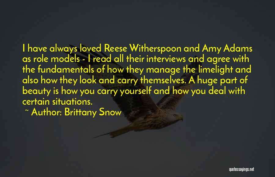 Brittany Snow Quotes 1472145