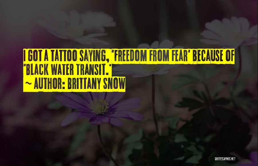 Brittany Snow Quotes 163445