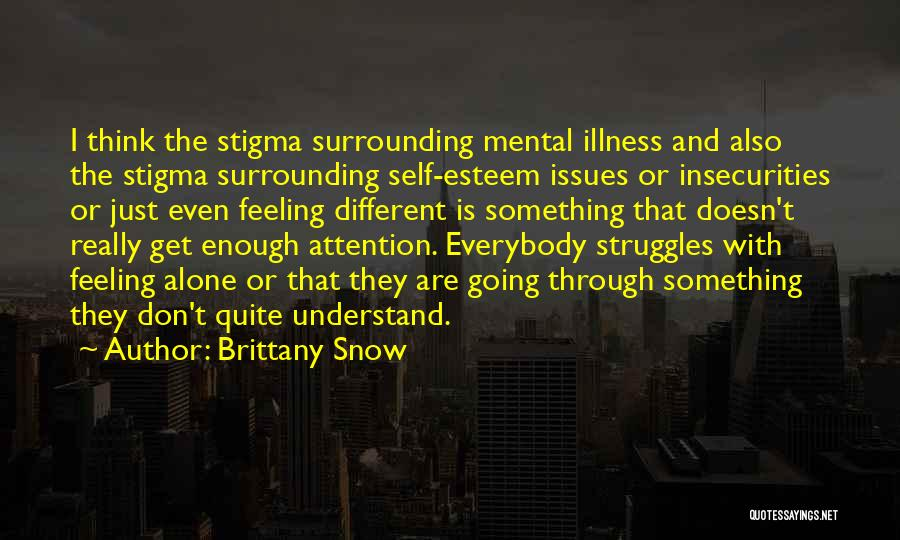 Brittany Snow Quotes 1634577