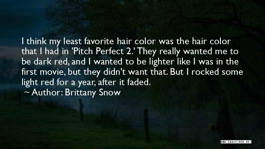 Brittany Snow Quotes 1653058