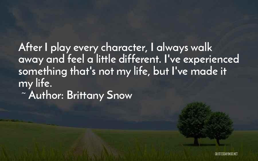 Brittany Snow Quotes 177974