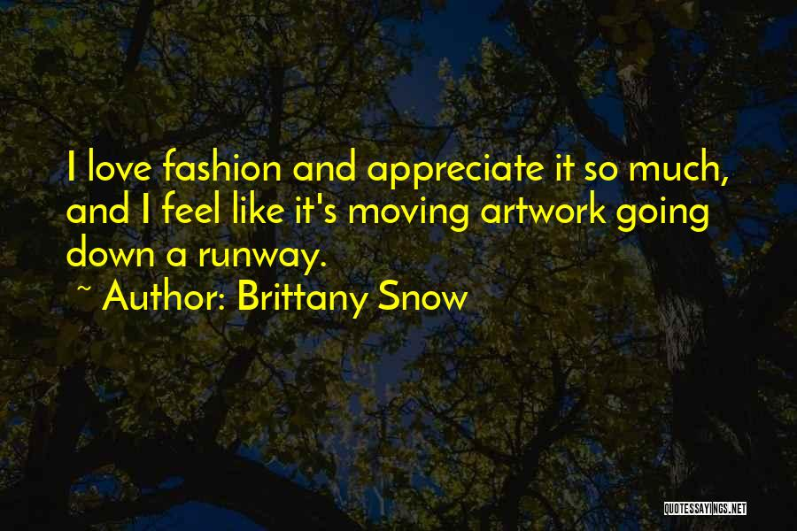 Brittany Snow Quotes 1890391