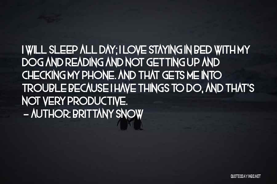 Brittany Snow Quotes 216478