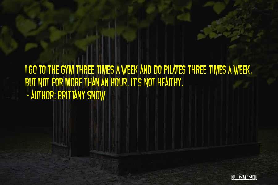 Brittany Snow Quotes 2175637