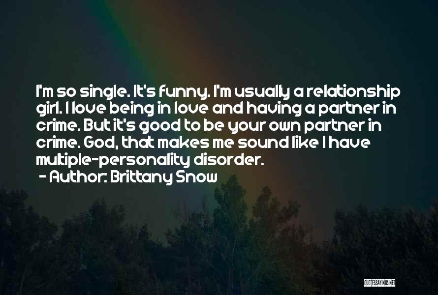 Brittany Snow Quotes 230998