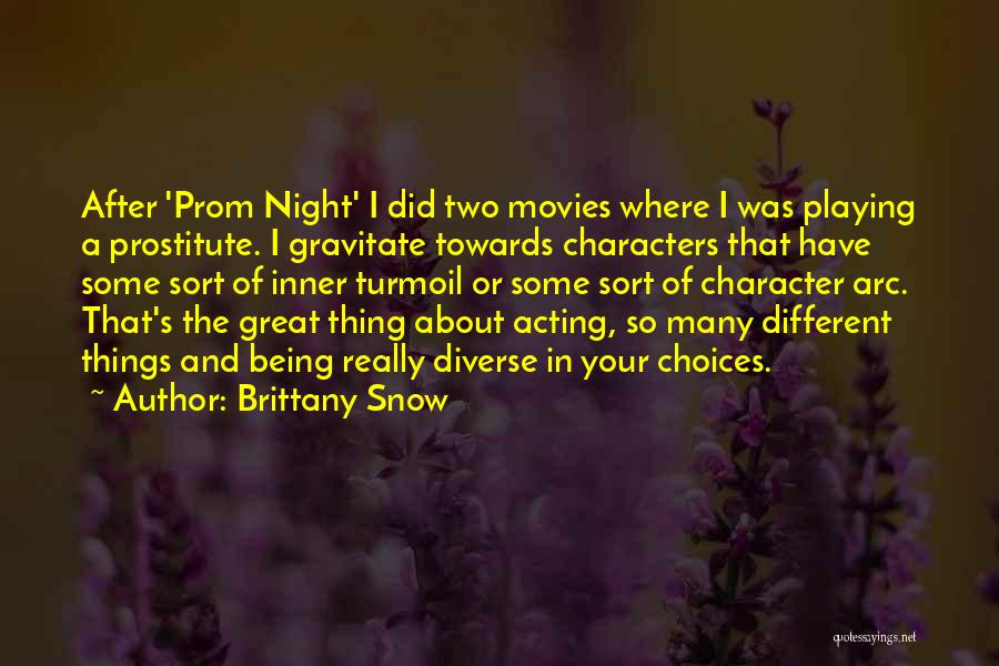 Brittany Snow Quotes 366115