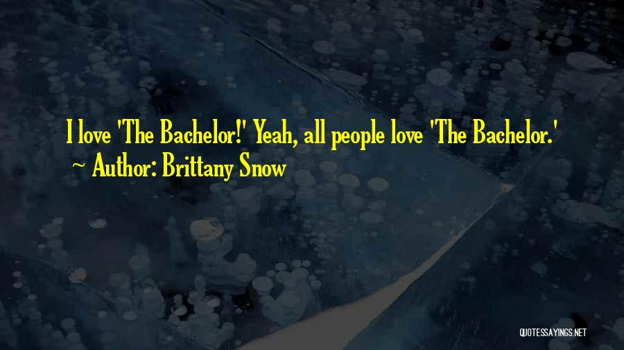 Brittany Snow Quotes 441611