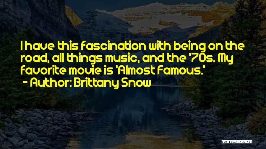 Brittany Snow Quotes 500429