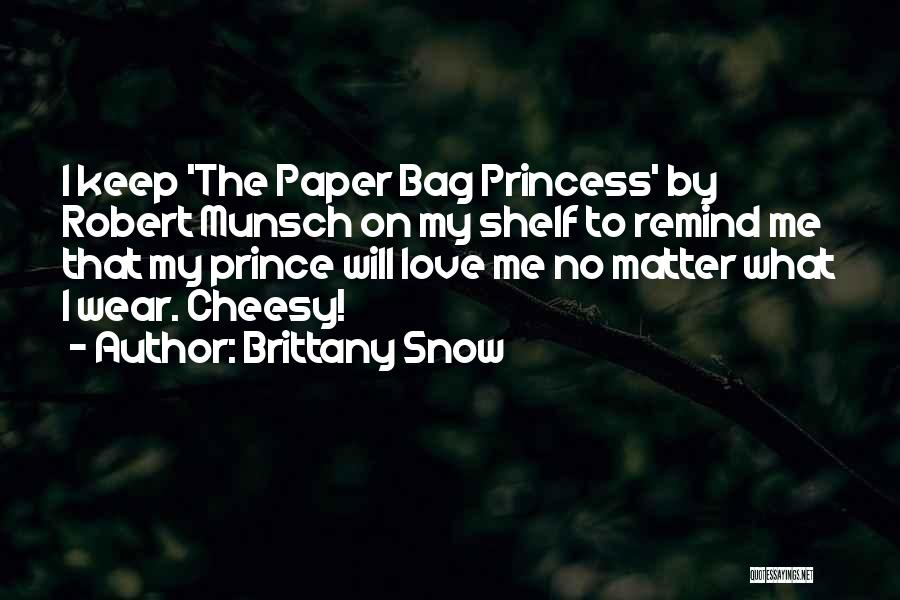 Brittany Snow Quotes 520816