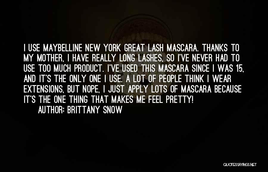 Brittany Snow Quotes 628698