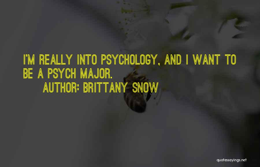 Brittany Snow Quotes 680359