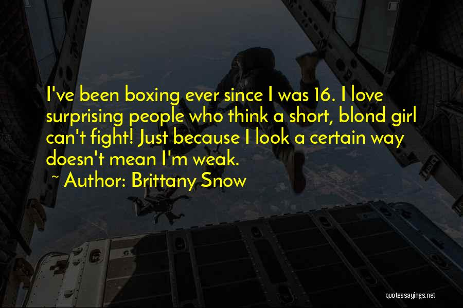 Brittany Snow Quotes 876411