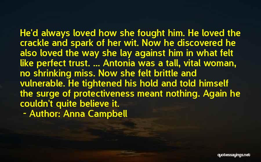 Brittle Quotes By Anna Campbell