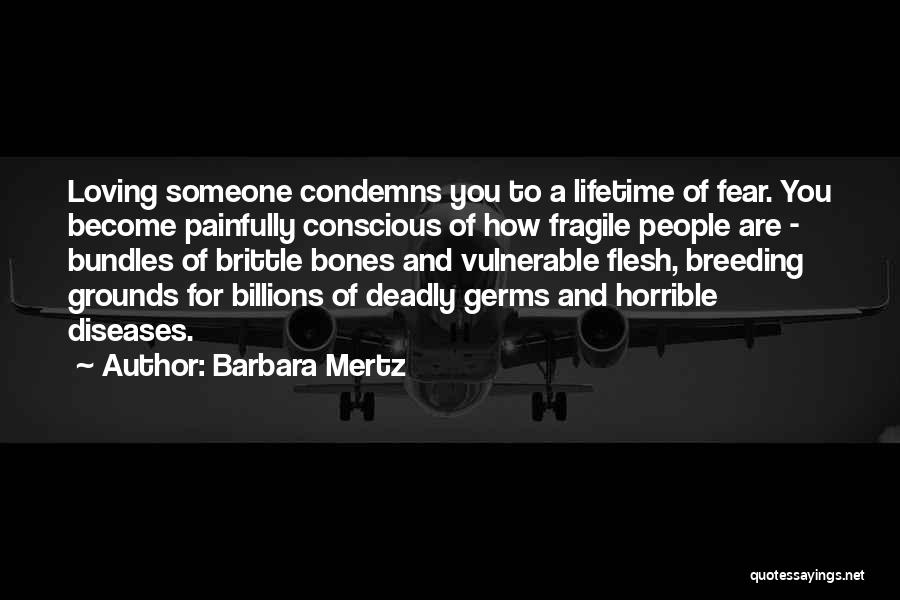Brittle Quotes By Barbara Mertz