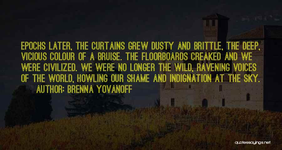 Brittle Quotes By Brenna Yovanoff
