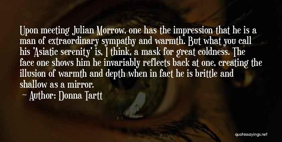 Brittle Quotes By Donna Tartt