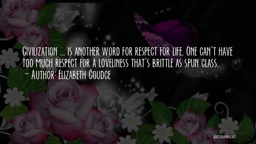 Brittle Quotes By Elizabeth Goudge
