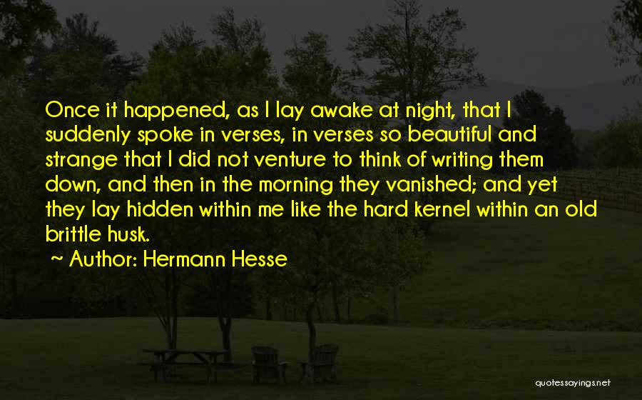 Brittle Quotes By Hermann Hesse