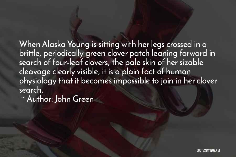 Brittle Quotes By John Green