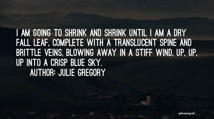 Brittle Quotes By Julie Gregory