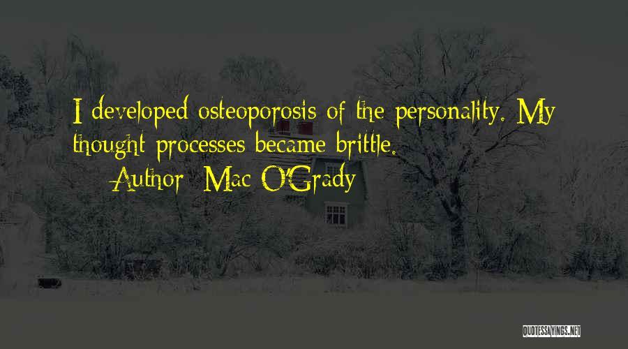 Brittle Quotes By Mac O'Grady