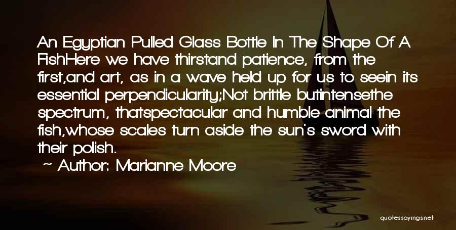 Brittle Quotes By Marianne Moore