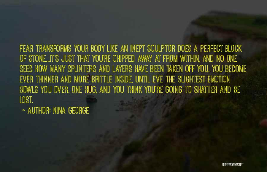 Brittle Quotes By Nina George