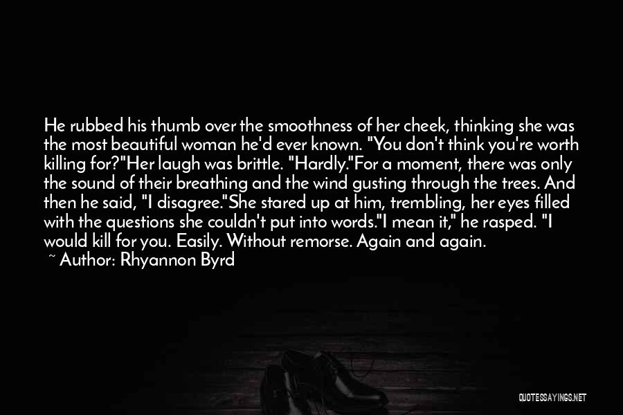 Brittle Quotes By Rhyannon Byrd