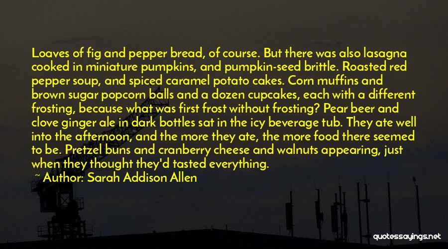 Brittle Quotes By Sarah Addison Allen