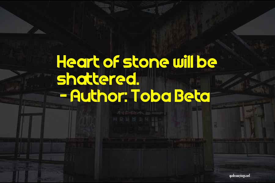 Brittle Quotes By Toba Beta