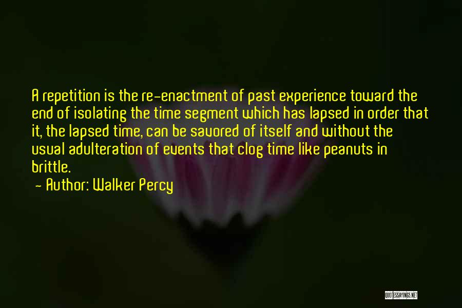 Brittle Quotes By Walker Percy