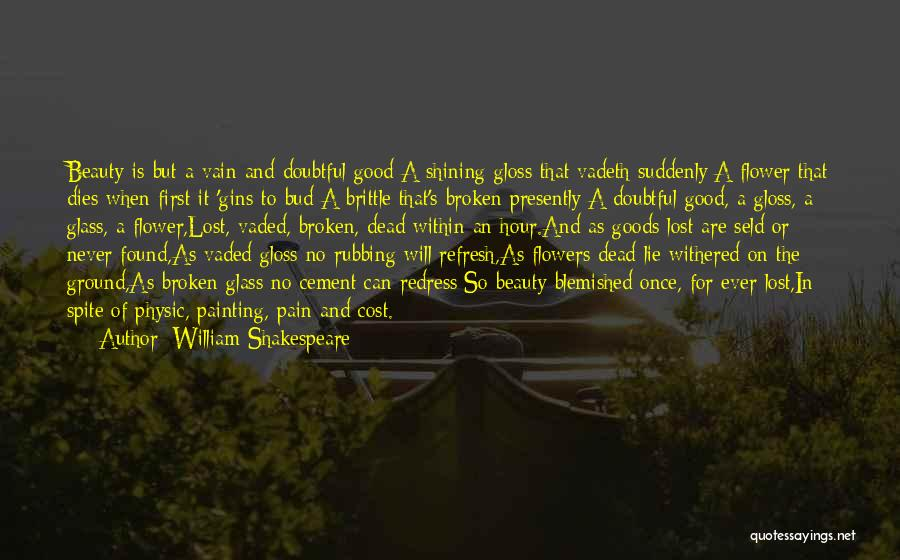 Brittle Quotes By William Shakespeare