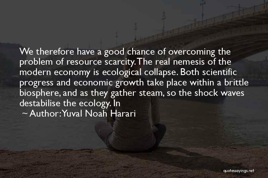 Brittle Quotes By Yuval Noah Harari
