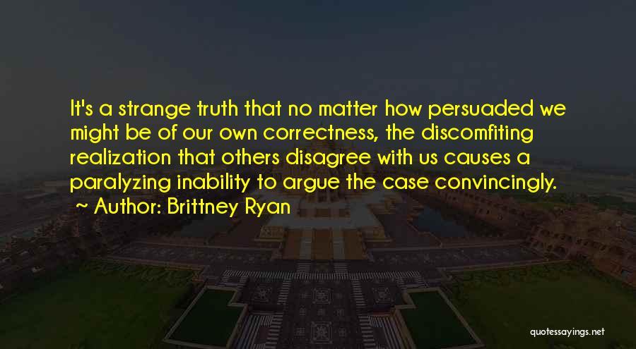 Brittney Ryan Quotes 1783250