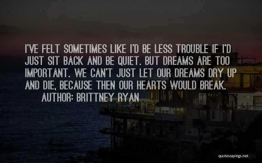 Brittney Ryan Quotes 2199133