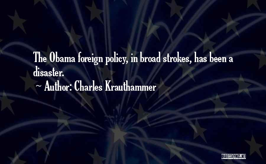Broad Strokes Quotes By Charles Krauthammer