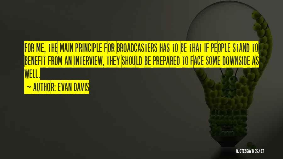 Broadcasters Quotes By Evan Davis
