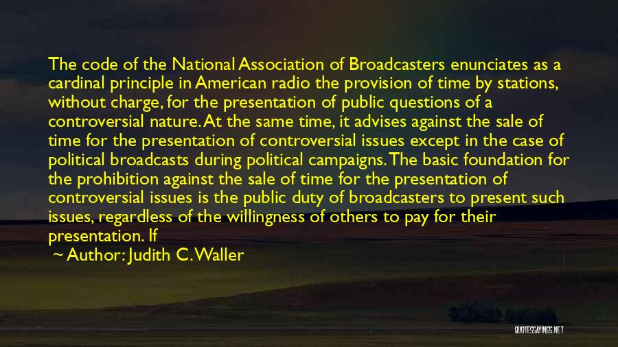 Broadcasters Quotes By Judith C. Waller