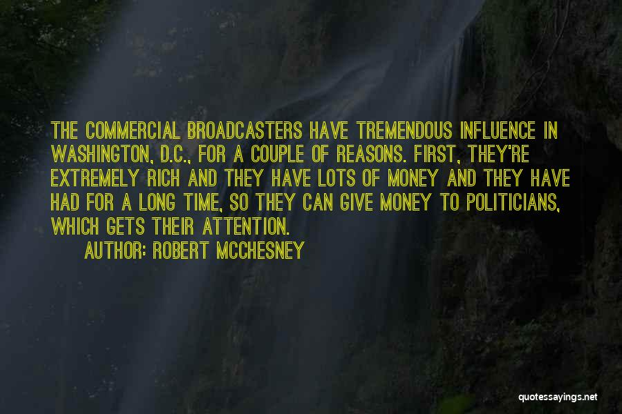 Broadcasters Quotes By Robert McChesney